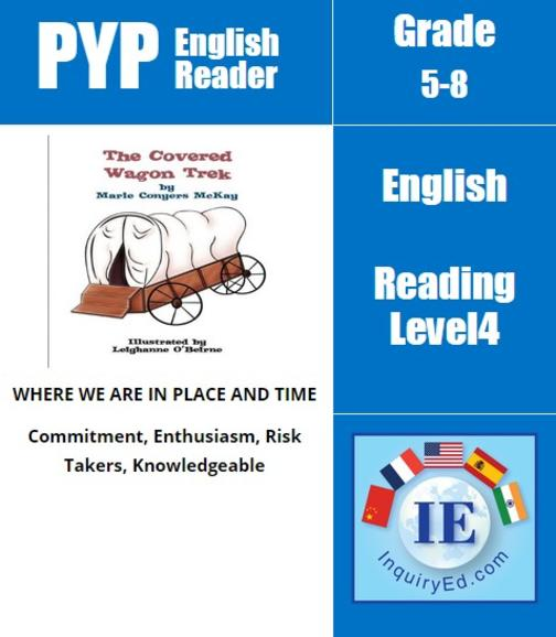 PYP: Reader-3-Based on true stories from 1912 The Covered Wagon Trek