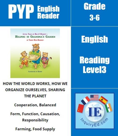 PYP: Reader-1- Teamwork, Patience, Farming Little Tales of Ben & Buckett