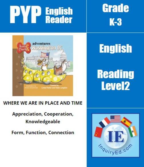 PYP: Reader- 1- Washington, DC, USA Austin & Charlie Adventures Washington DC