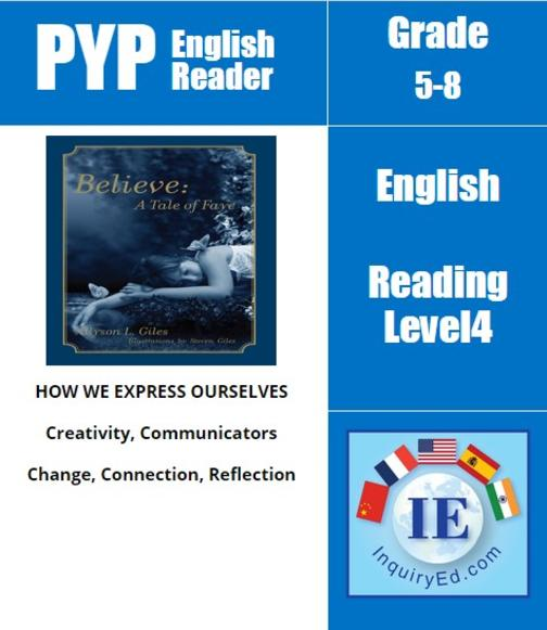 PYP: Reader- 3- Fantasy, Magical Fairies Believe: A Tale of Faye