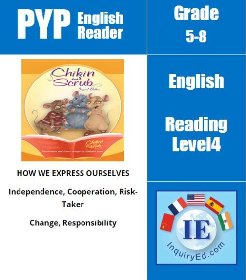 PYP: Reader-3- Animal Adventures Chikin and Scrub