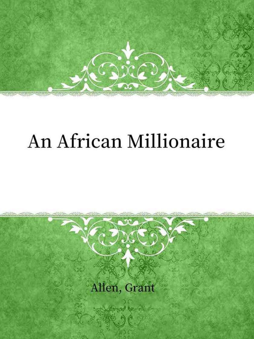 An African Millionaire