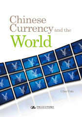 Chinese Currency and the World