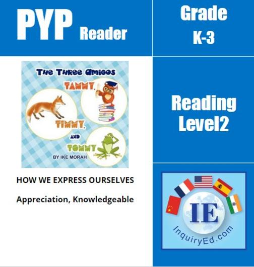 PYP: Reader-1-Animals The Three Amigos: Tammy, Timmy, and Tommy
