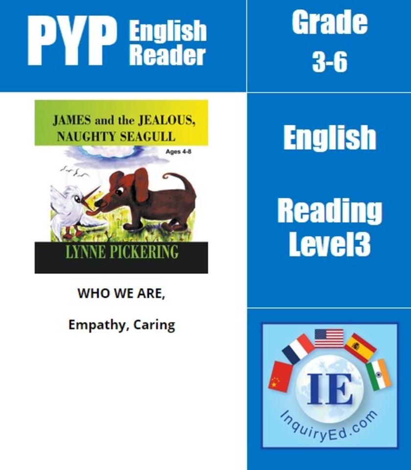 PYP: Reader-2- Animal Tale about Jealousy James and the Jealous, Naughty Seagull
