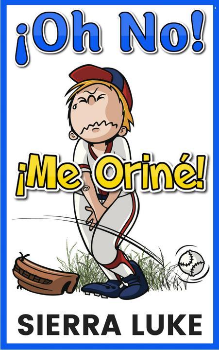 ?Oh No Me Oriné!
