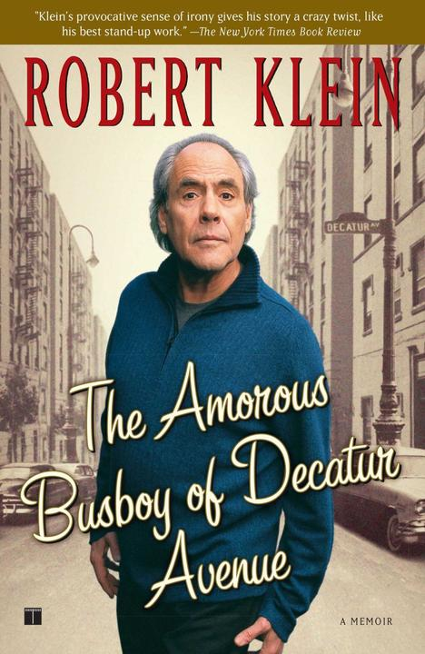 The Amorous Busboy of Decatur Avenue:A Child of the Fifties Looks Back