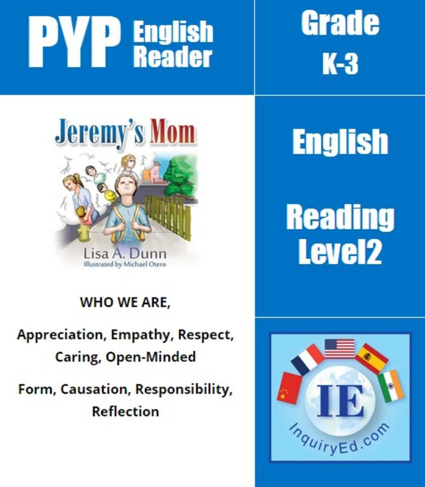 PYP: Reader-1- Differences, Empathy & Courage Jeremy's Mom