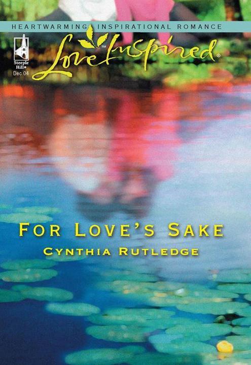 For Love's Sake (Mills & Boon Love Inspired)