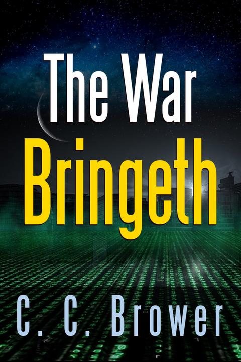 The War Bringeth: Two Short Stories
