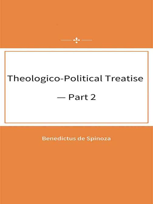 Theologico-Political Treatise — Part 2
