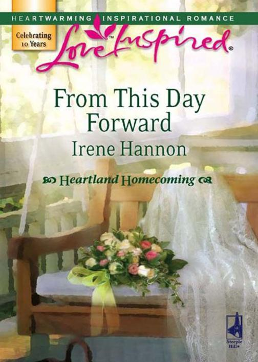 From This Day Forward (Mills & Boon Love Inspired) (Heartland Homecoming, Book 1