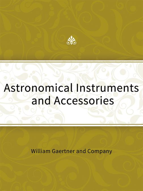 Astronomical Instruments and Accessories