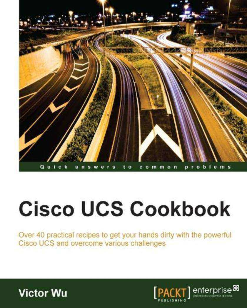 Cisco UCS Cookbook