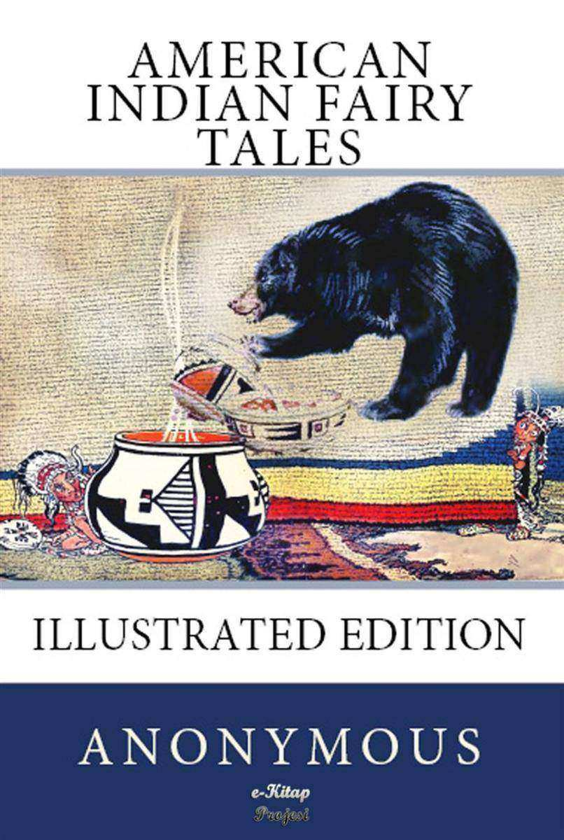 American Indian Fairy Tales: [Illustrated Edition]