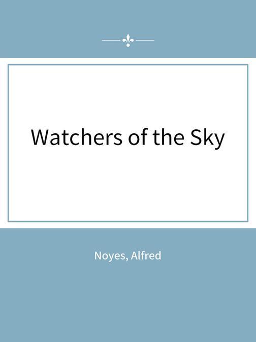 Watchers of the Sky