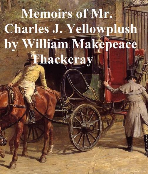 Memoirs of Charles J. Yellowplush