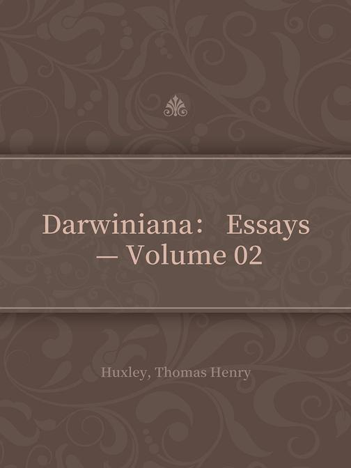 Darwiniana: Essays — Volume 02