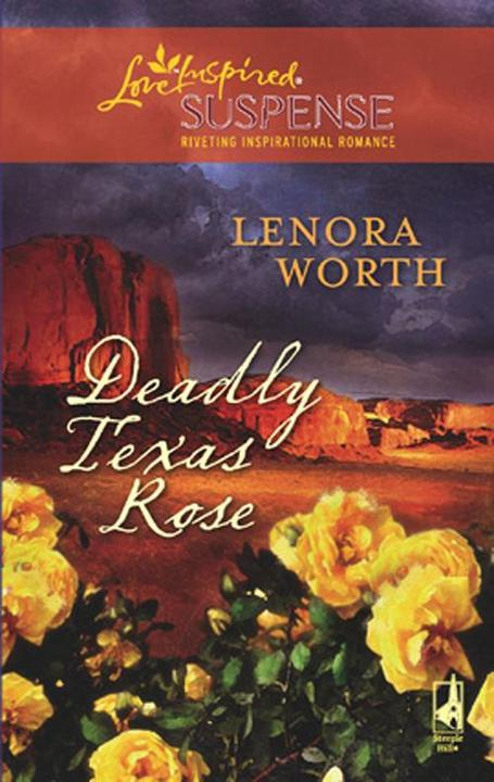 Deadly Texas Rose (Mills & Boon Love Inspired)