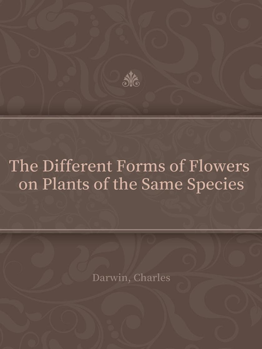 The Different Forms of Flowers on Plants of the Same Species