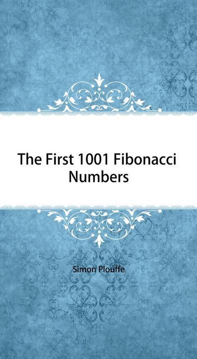 The First 1001 Fibonacci Numbers