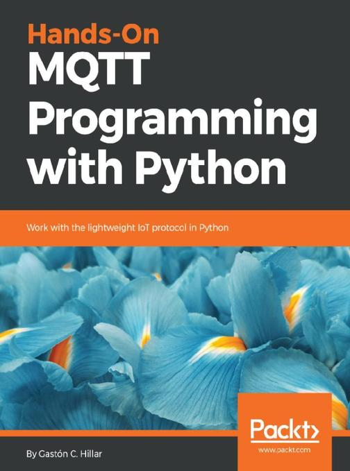 Hands-On MQTT Programming with Python