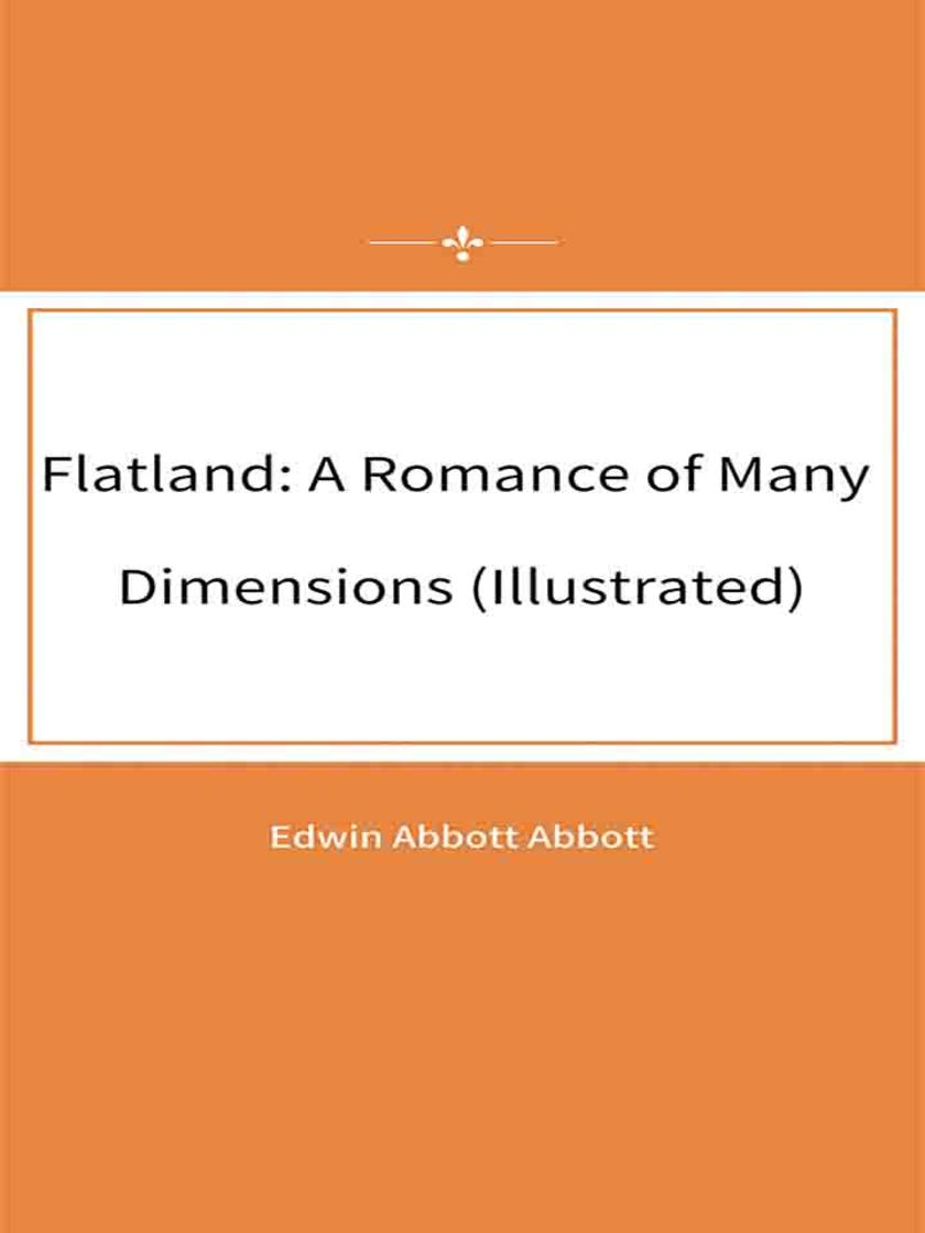 Flatland A Romance of Many Dimensions (Illustrated)