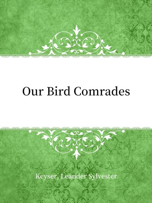 Our Bird Comrades
