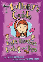 #15 Mallory's Guide to Boys, Brothers, Dads, and Dogs