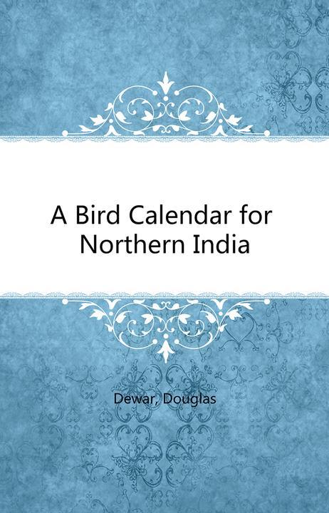 A Bird Calendar for Northern India