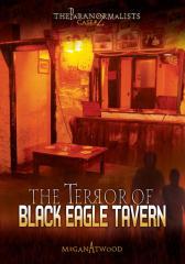 Case #02: The Terror of Black Eagle Tavern