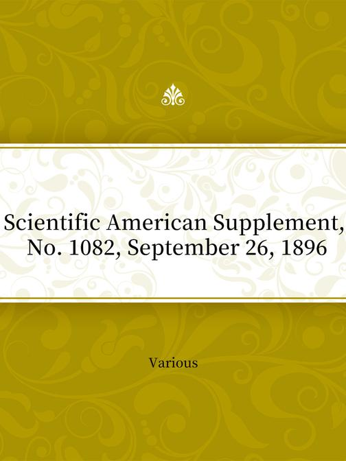 Scientific American Supplement, No. 1082, September 26, 1896
