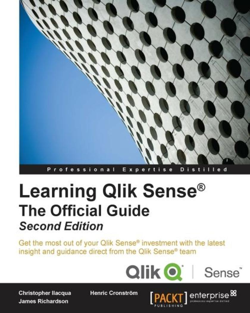Learning Qlik Sense?: The Official Guide - Second Edition