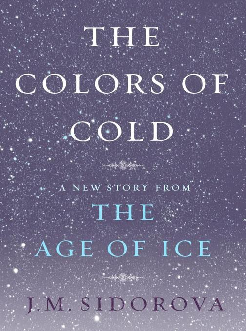 The Colors of Cold