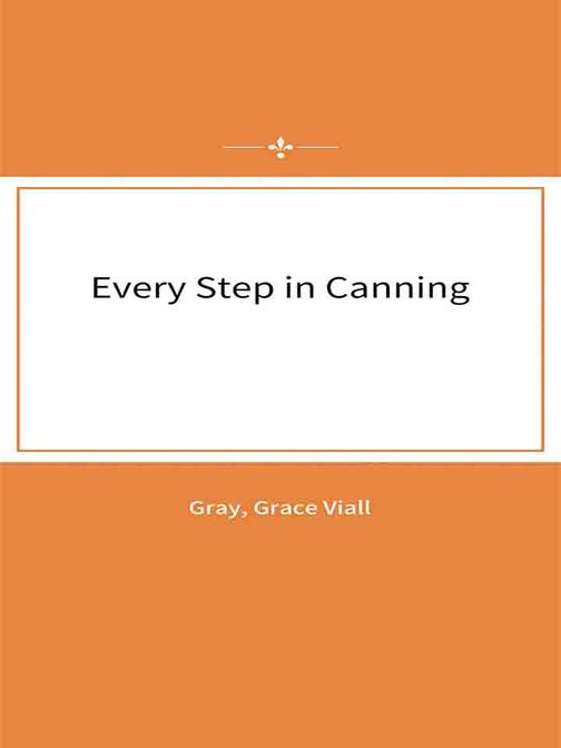 Every Step in Canning