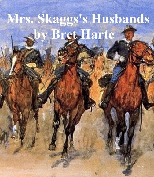 Mrs. Skaggs's Husbands, collection of stories