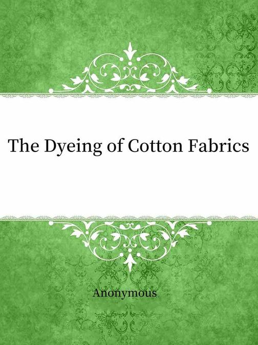 The Dyeing of Cotton Fabrics?