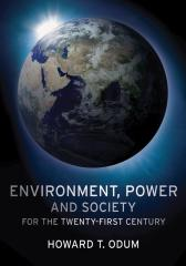 Environment, Power and Society for the Twenty-First Century