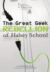 The Great Geek Rebellion of Halsey School