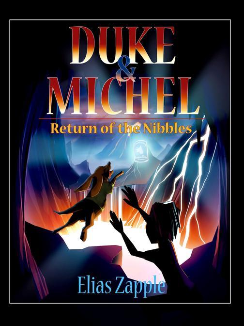RETURN OF THE NIBBLES: Duke & Michel