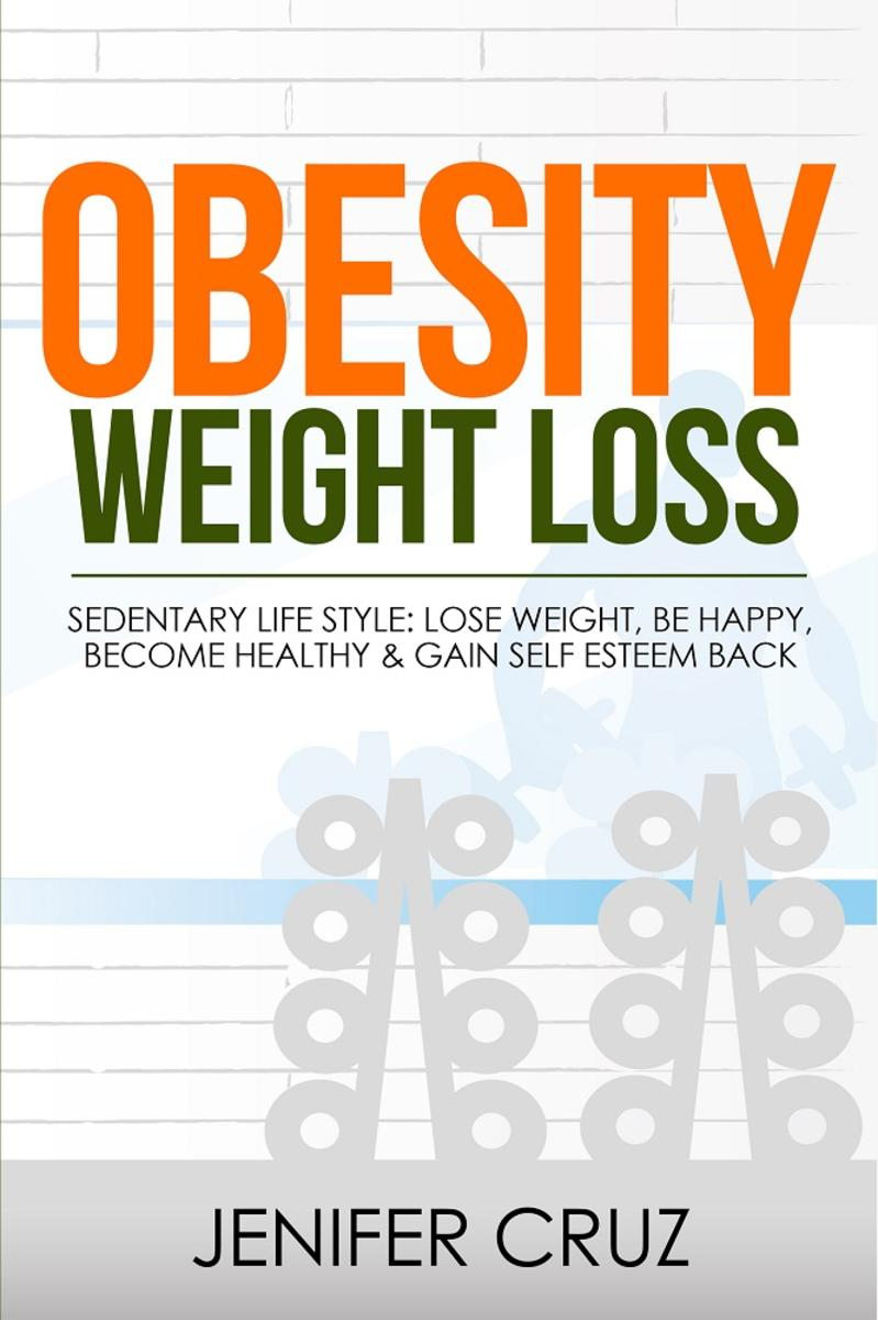 Obesity Weight Loss:Sedentary Life Style