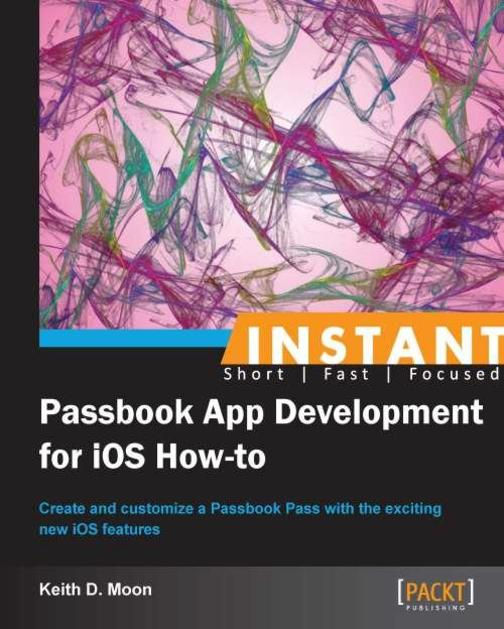 Instant Passbook App Development for iOS How-to