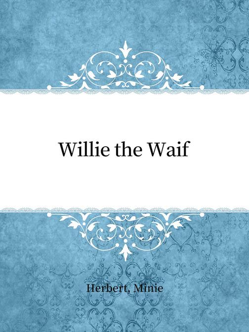 Willie the Waif