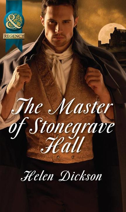 The Master of Stonegrave Hall (Mills & Boon Historical)
