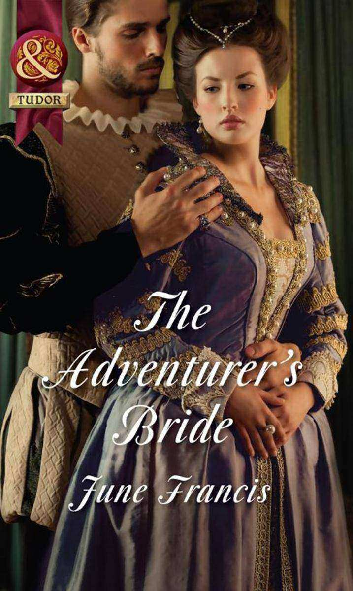 The Adventurer's Bride (Mills & Boon Historical)