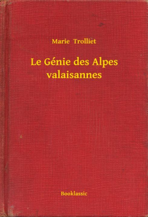 Le Génie des Alpes valaisannes