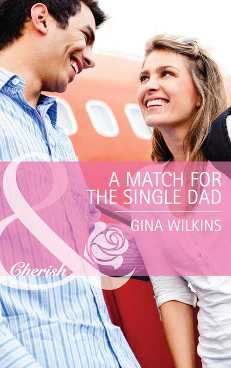 A Match for the Single Dad (Mills & Boon Cherish)