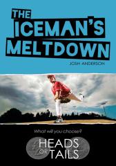 The Iceman's Meltdown