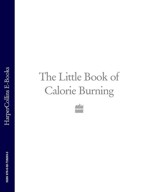 The Little Book of Calorie Burning