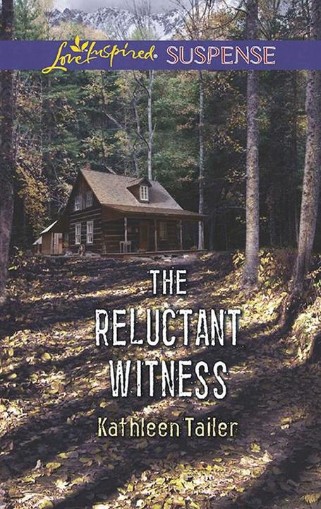The Reluctant Witness (Mills & Boon Love Inspired Suspense)